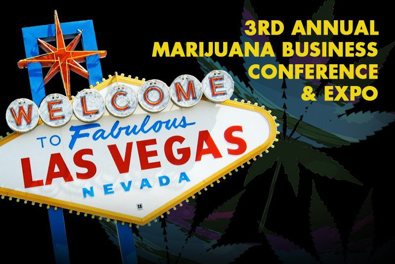 Latest Buzz from the 3rd Annual Marijuana Business Conference and Expo